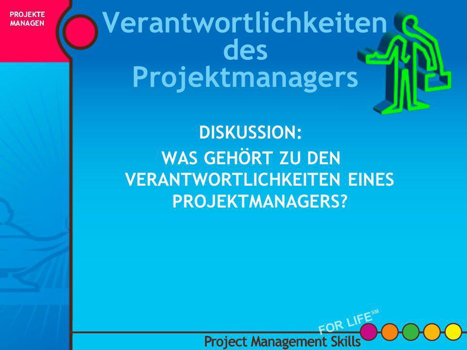 Verantwortlichkeiten des Projektmanagers