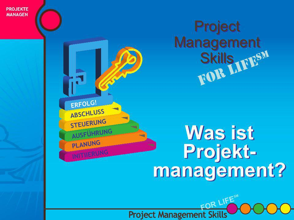 Was ist Projekt- management