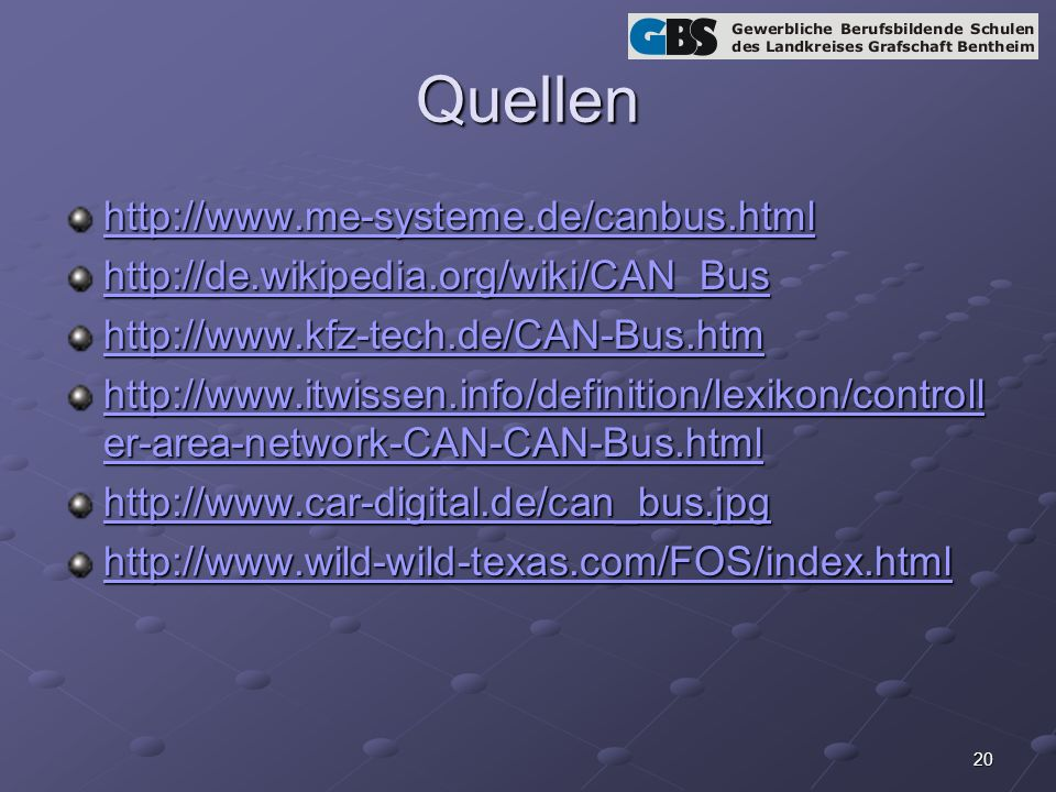 Quellen http://www.me-systeme.de/canbus.html