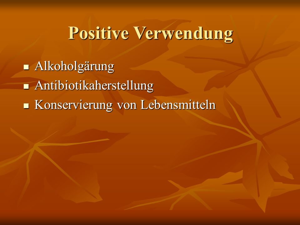 Positive Verwendung Alkoholgärung Antibiotikaherstellung
