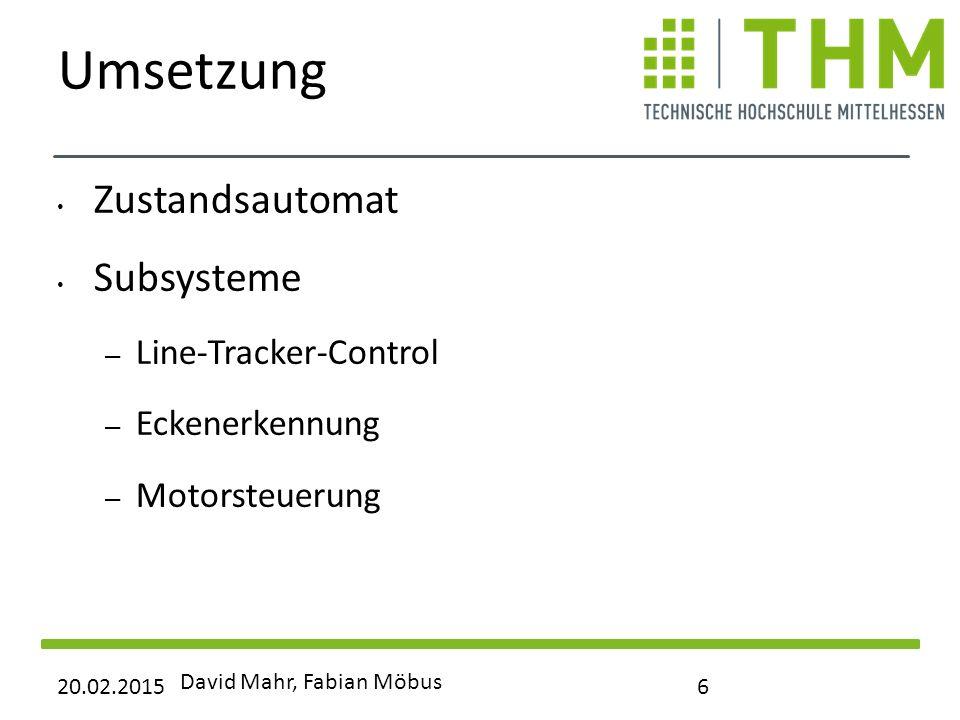 Umsetzung Zustandsautomat Subsysteme Line-Tracker-Control