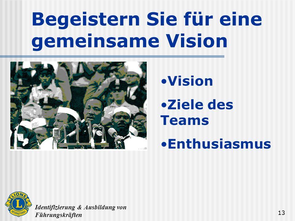 Begeistern Sie für eine gemeinsame Vision