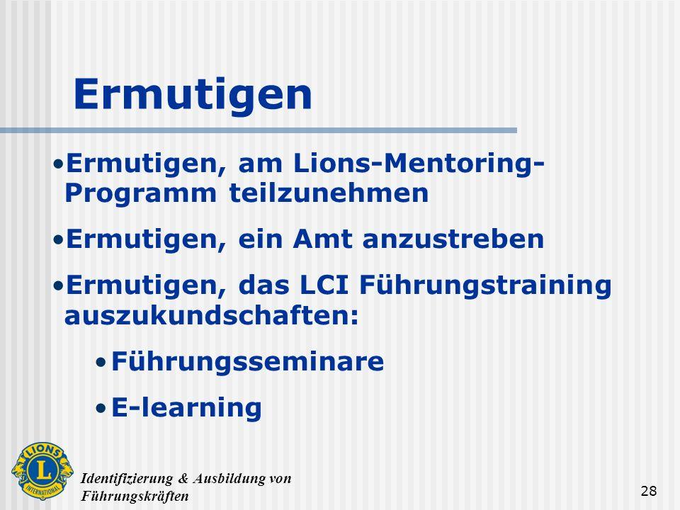 Ermutigen Ermutigen, am Lions-Mentoring-Programm teilzunehmen
