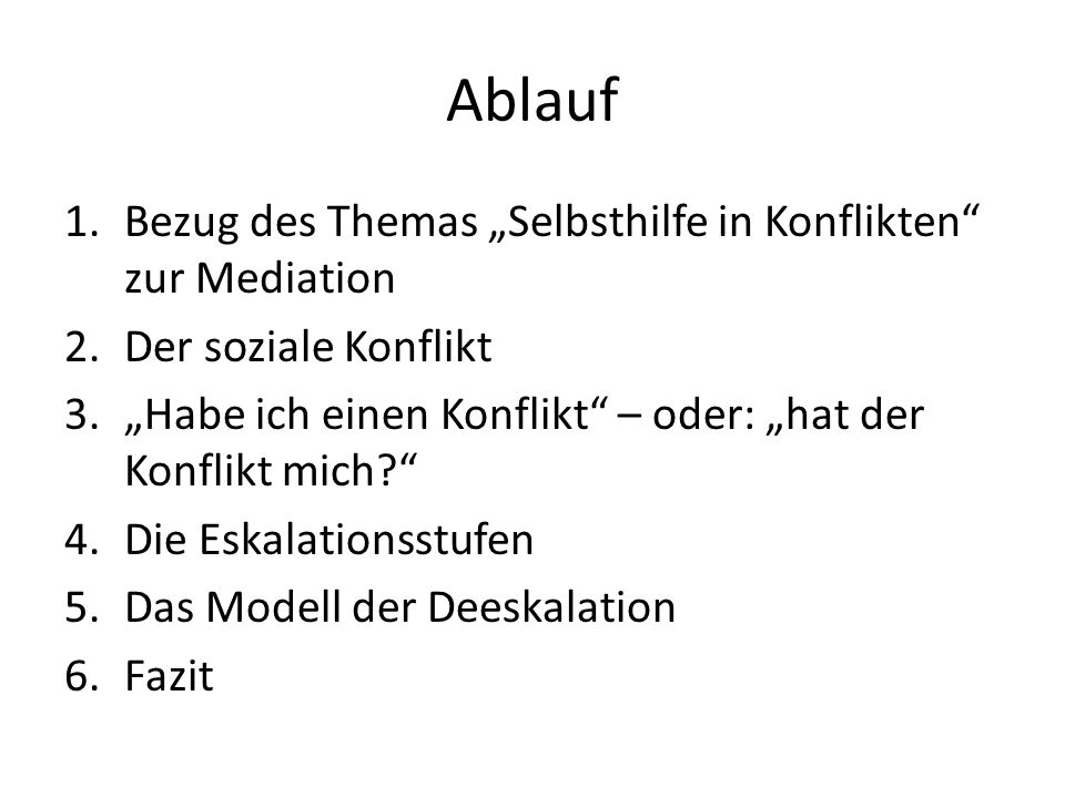 """Ablauf Bezug des Themas """"Selbsthilfe in Konflikten zur Mediation"""
