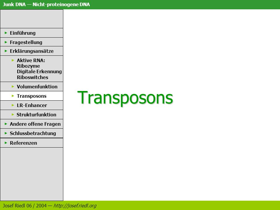 Transposons Einführung Fragestellung Erklärungsansätze