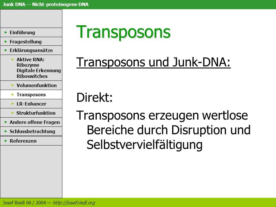 Transposons Transposons und Junk-DNA: Direkt: