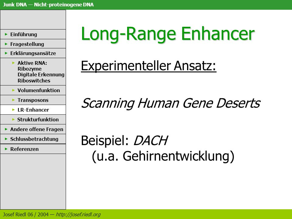 Long-Range Enhancer Experimenteller Ansatz: