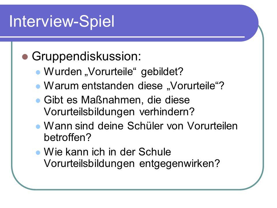 """Interview-Spiel Gruppendiskussion: Wurden """"Vorurteile gebildet"""