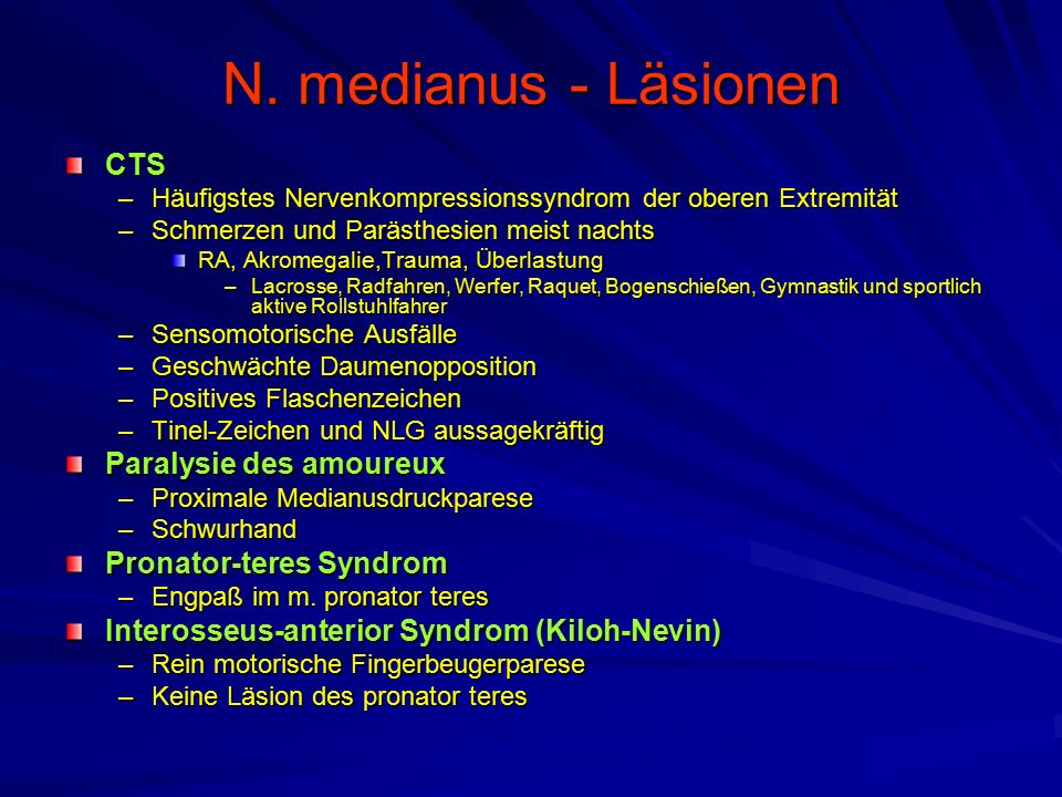 N. medianus - Läsionen CTS Paralysie des amoureux