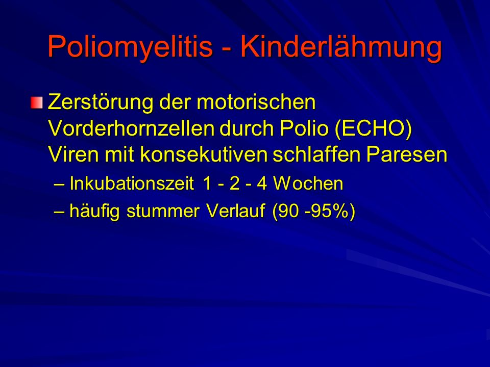 Poliomyelitis - Kinderlähmung