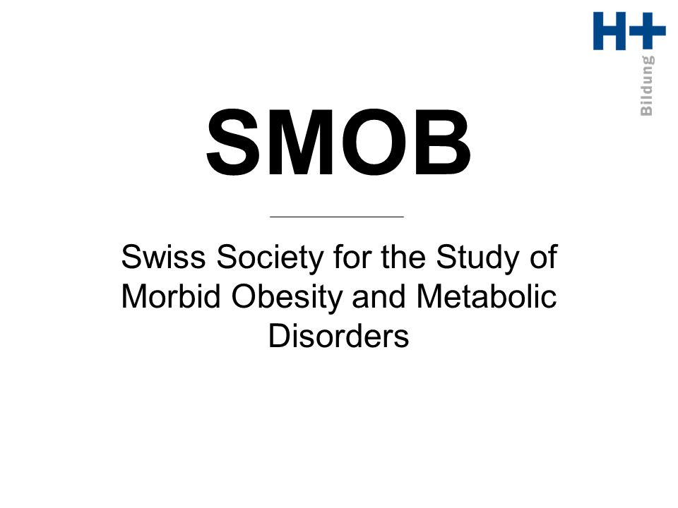 Swiss Society for the Study of Morbid Obesity and Metabolic Disorders