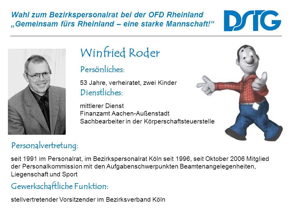 Winfried Roder Persönliches: Dienstliches: Personalvertretung:
