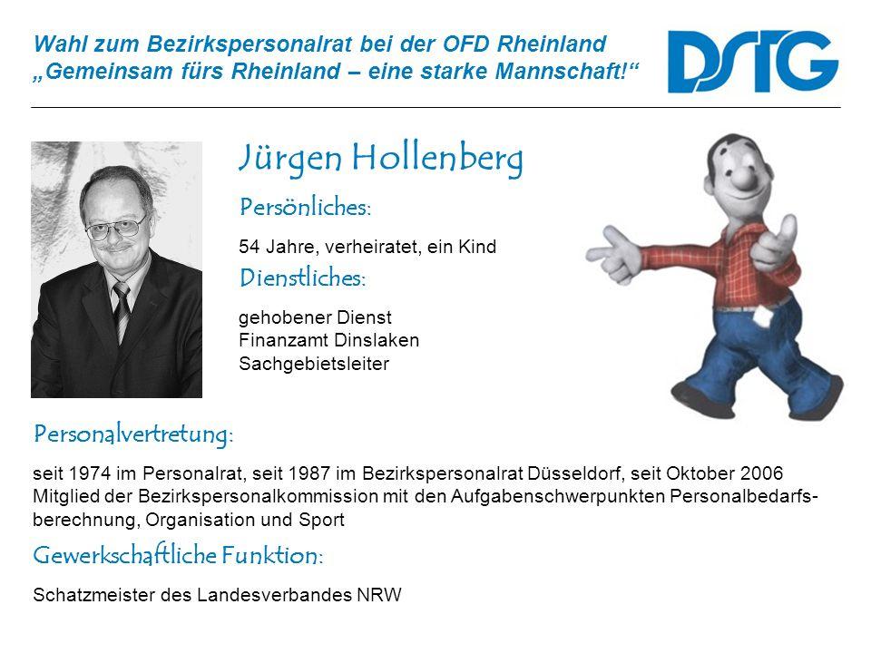 Jürgen Hollenberg Persönliches: Dienstliches: Personalvertretung: