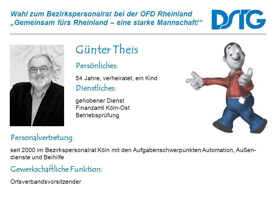 Günter Theis Persönliches: Dienstliches: Personalvertretung: