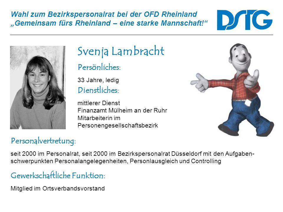 Svenja Lambracht Persönliches: Dienstliches: Personalvertretung: