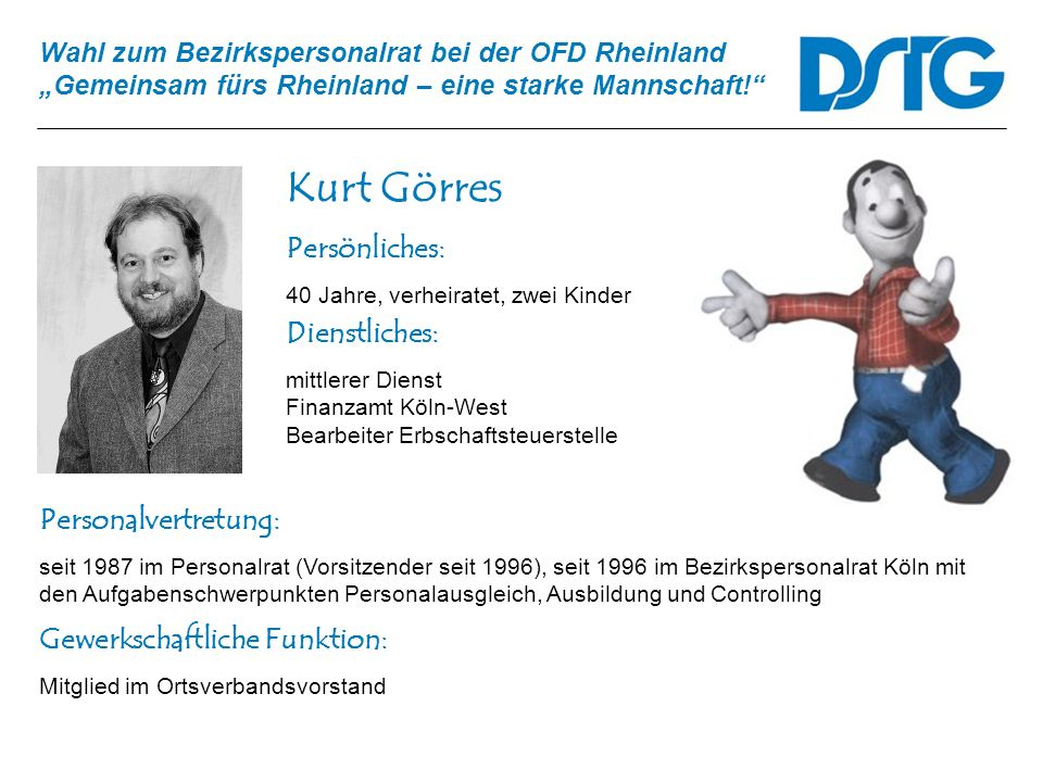 Kurt Görres Persönliches: Dienstliches: Personalvertretung: