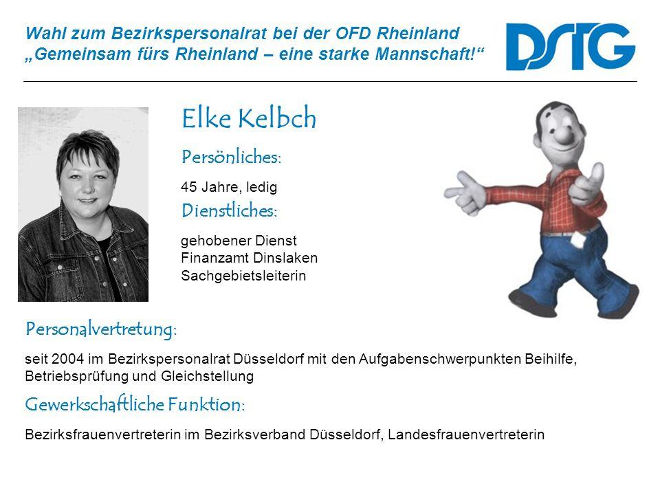 Elke Kelbch Persönliches: Dienstliches: Personalvertretung: