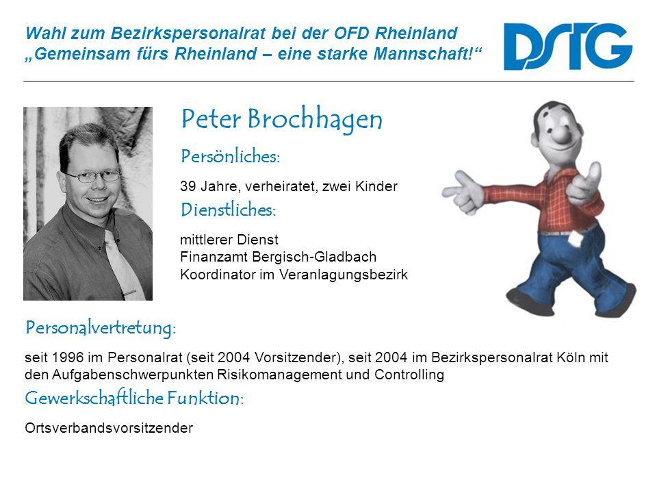 Peter Brochhagen Persönliches: Dienstliches: Personalvertretung: