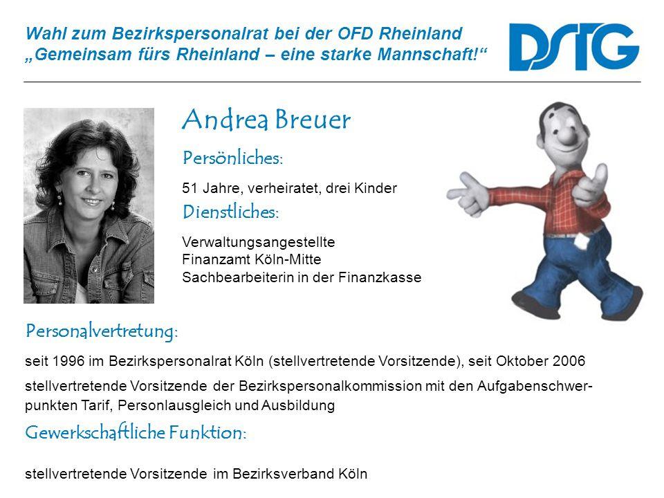 Andrea Breuer Persönliches: Dienstliches: Personalvertretung: