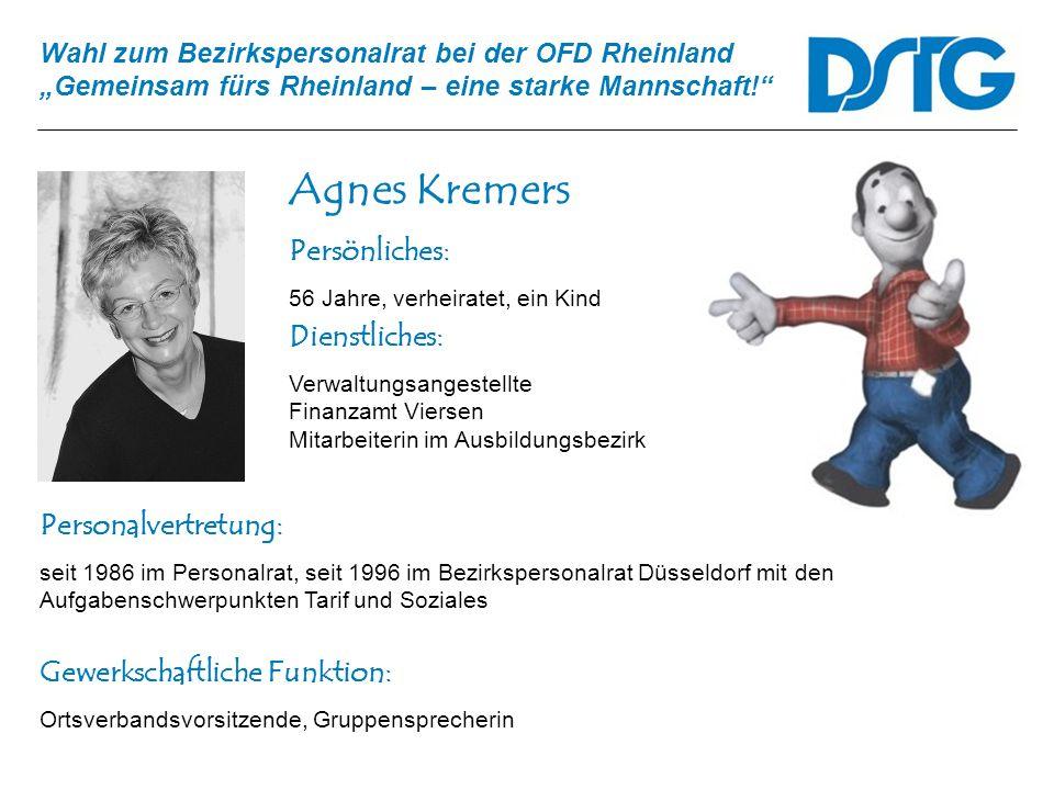 Agnes Kremers Persönliches: Dienstliches: Personalvertretung:
