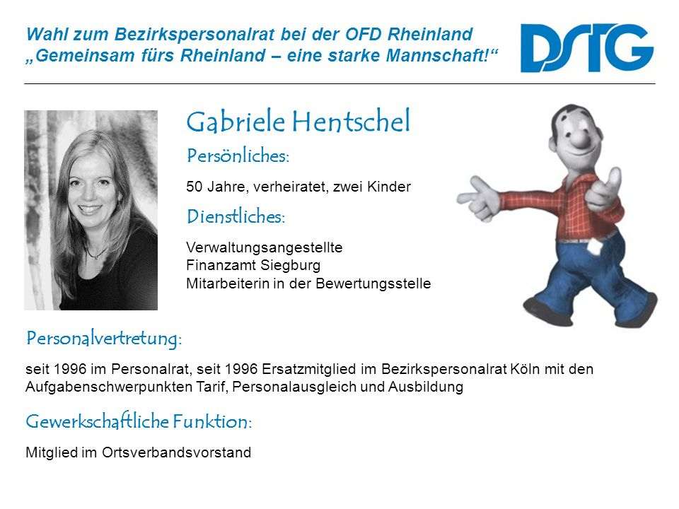 Gabriele Hentschel Persönliches: Dienstliches: Personalvertretung: