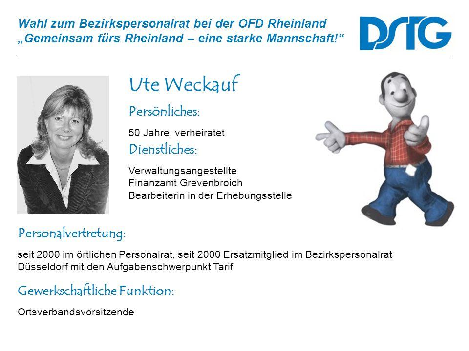 Ute Weckauf Persönliches: Dienstliches: Personalvertretung: