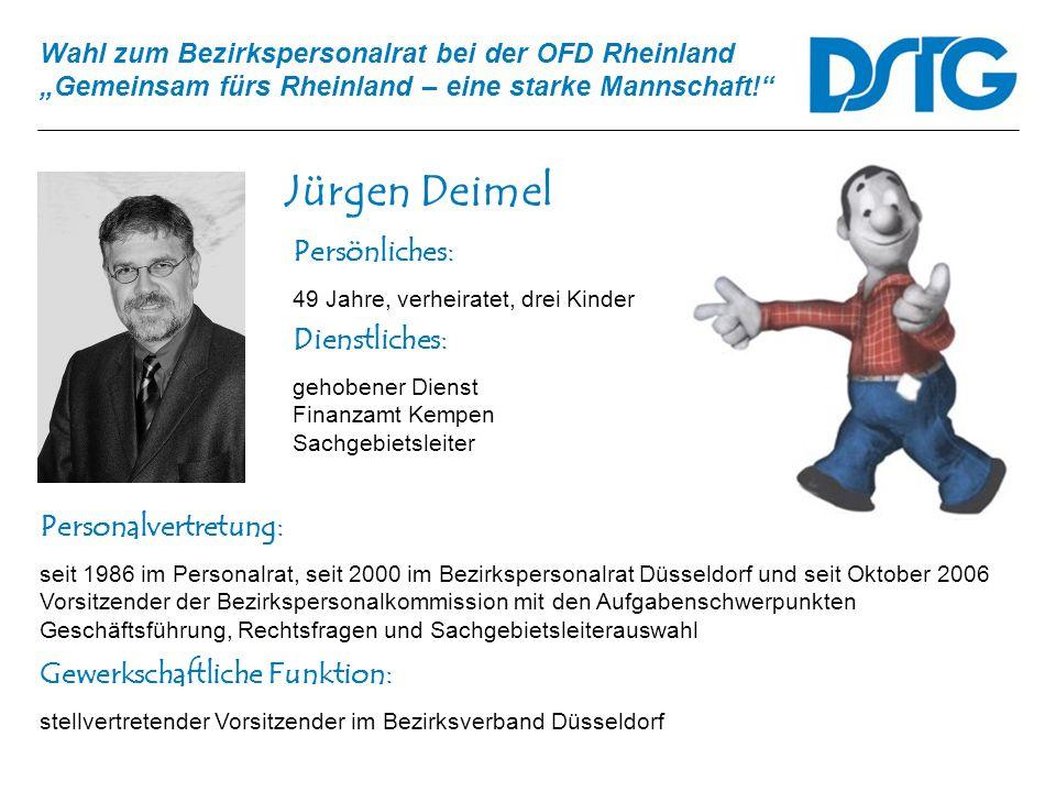 Jürgen Deimel Persönliches: Dienstliches: Personalvertretung: