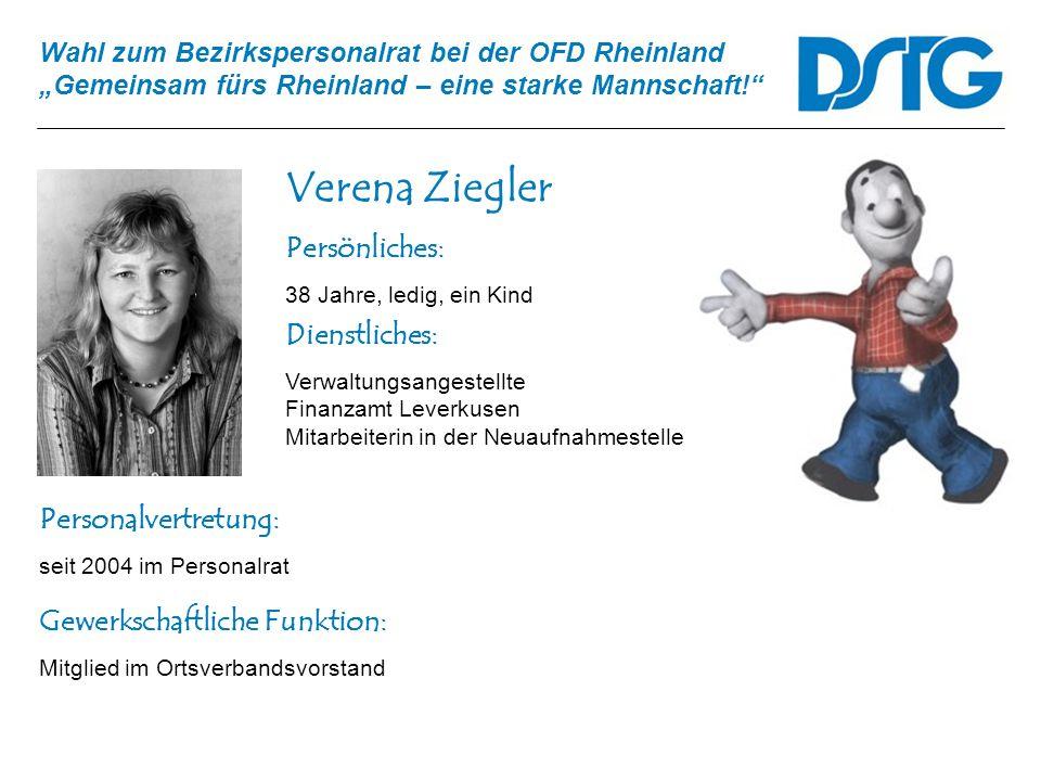 Verena Ziegler Persönliches: Dienstliches: Personalvertretung: