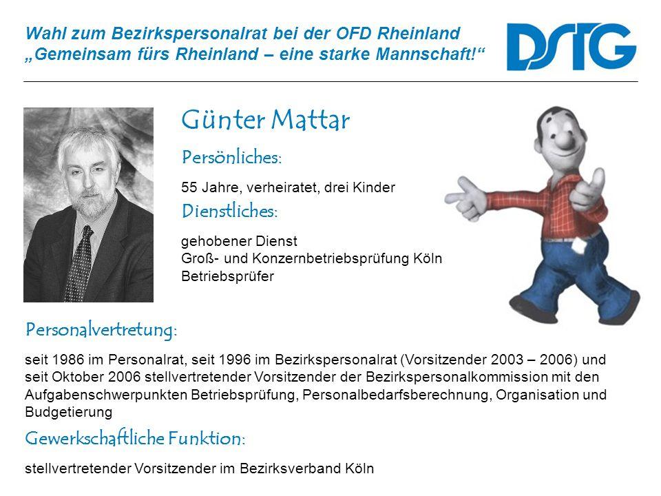 Günter Mattar Persönliches: Dienstliches: Personalvertretung: