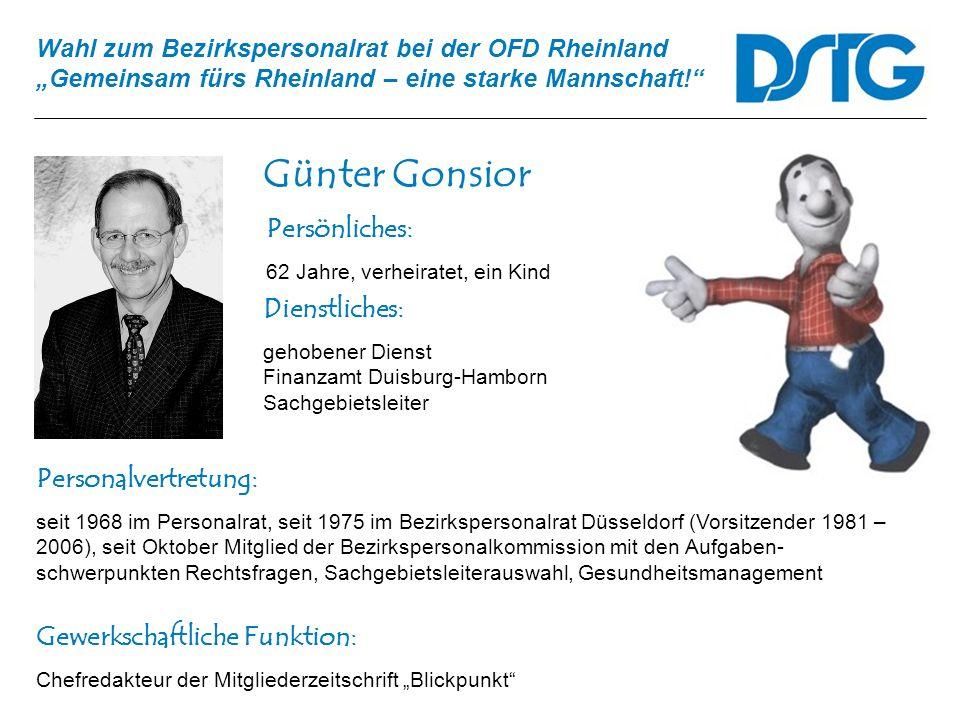Günter Gonsior Persönliches: Dienstliches: Personalvertretung: