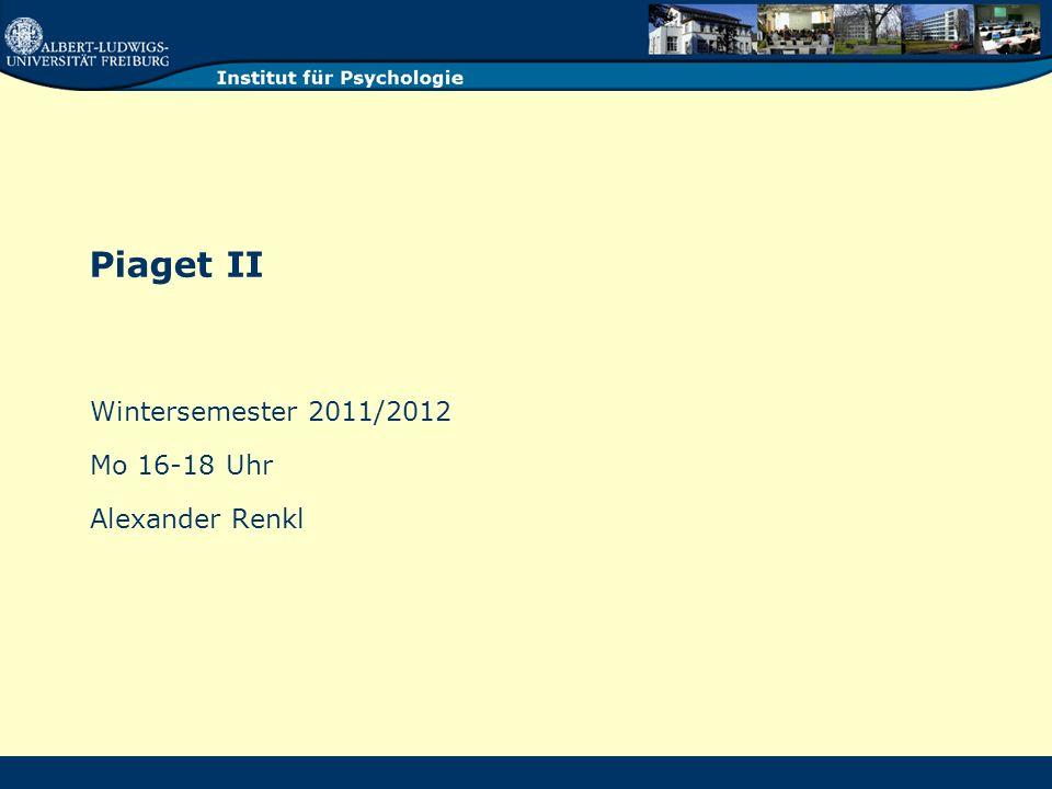 Wintersemester 2011/2012 Mo 16-18 Uhr Alexander Renkl