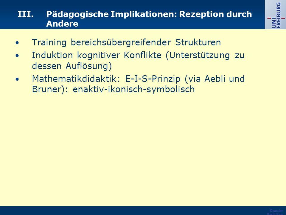 III. Pädagogische Implikationen: Rezeption durch Andere