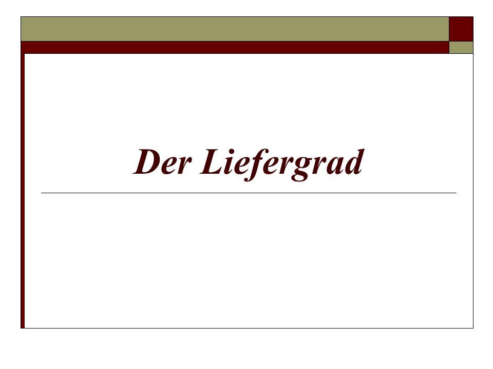 Der Liefergrad