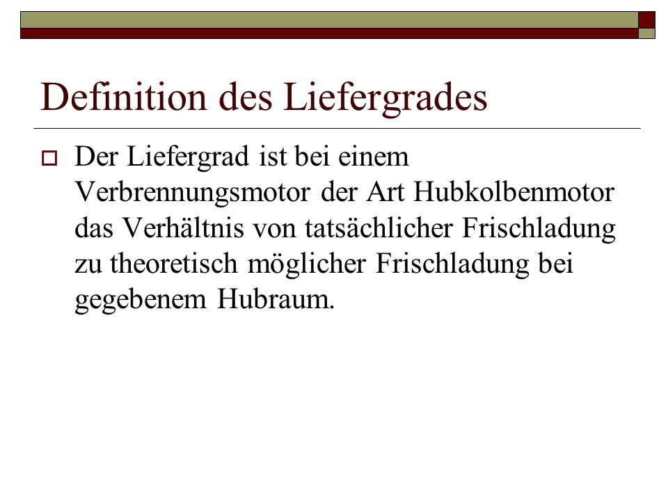 Definition des Liefergrades