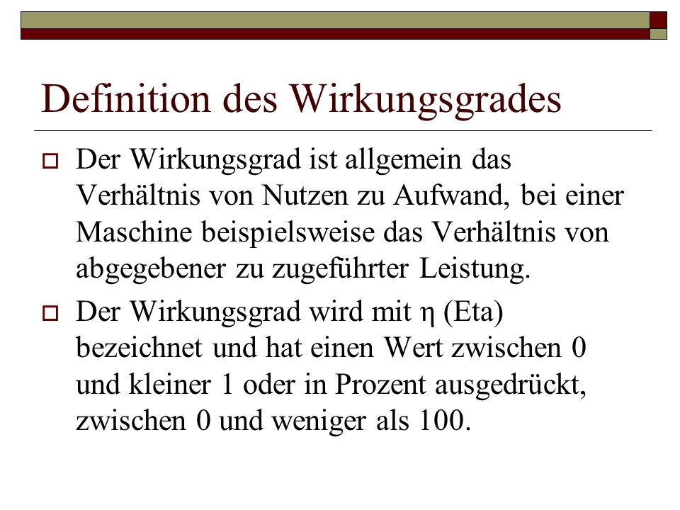 Definition des Wirkungsgrades