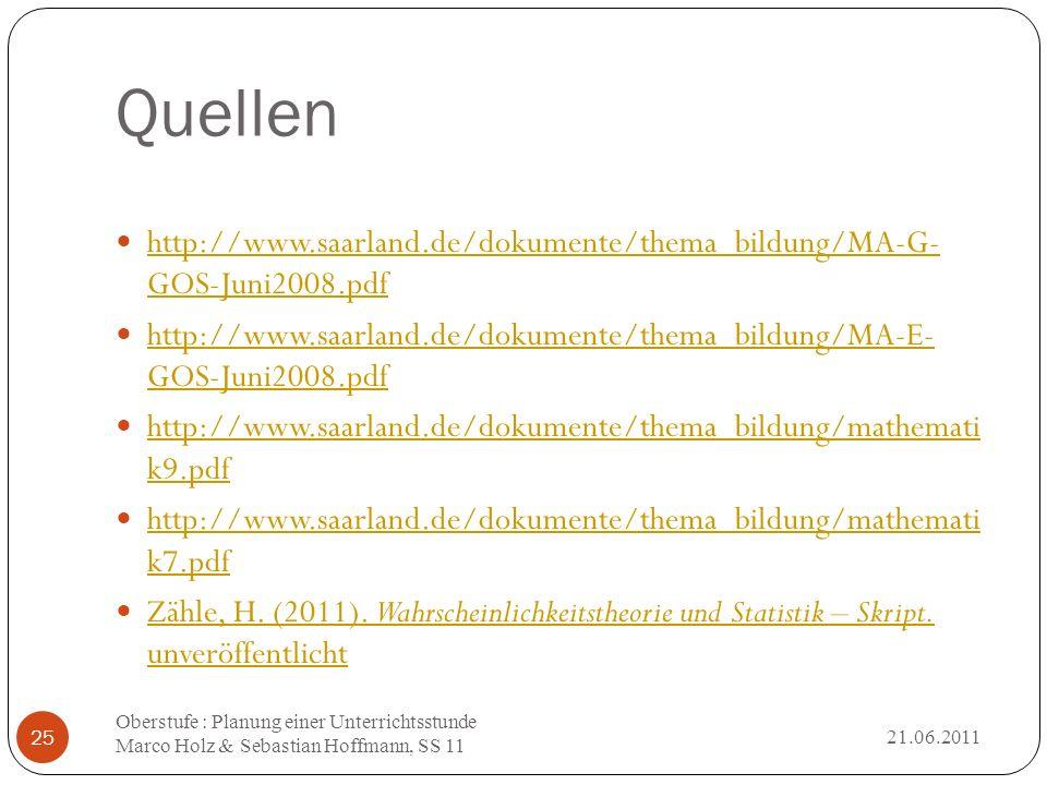 Quellen http://www.saarland.de/dokumente/thema_bildung/MA-G- GOS-Juni2008.pdf. http://www.saarland.de/dokumente/thema_bildung/MA-E- GOS-Juni2008.pdf.