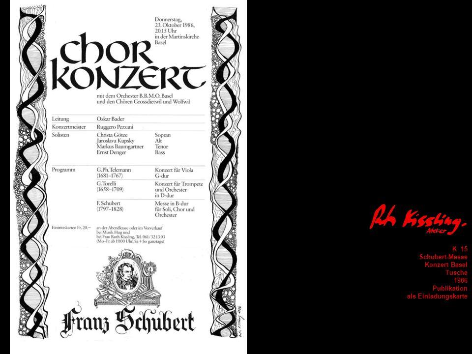 K 15 Schubert-Messe Konzert Basel Tusche 1986 Publikation als Einladungskarte