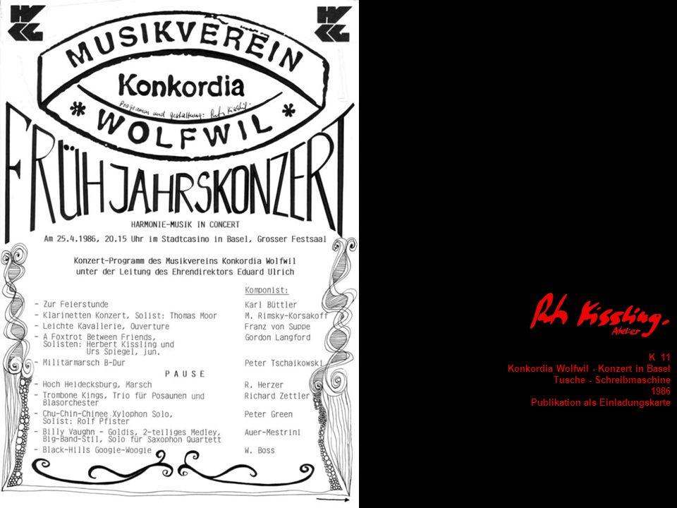 K 11 Konkordia Wolfwil - Konzert in Basel. Tusche - Schreibmaschine.