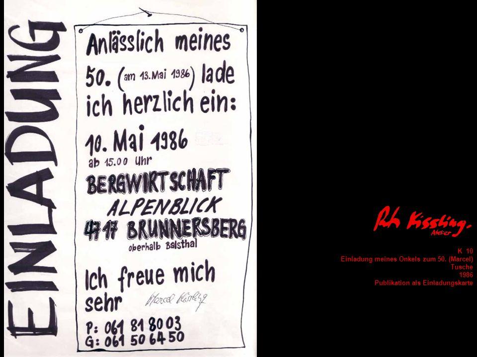 K 10 Einladung meines Onkels zum 50. (Marcel) Tusche 1986 Publikation als Einladungskarte
