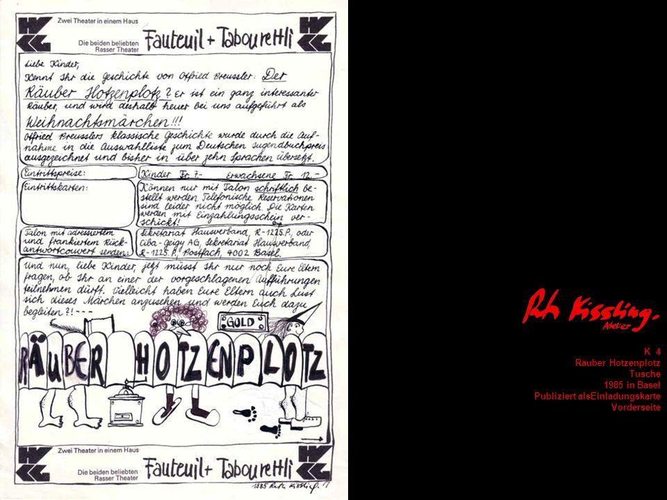 K 4 Räuber Hotzenplotz Tusche 1985 in Basel Publiziert alsEinladungskarte Vorderseite