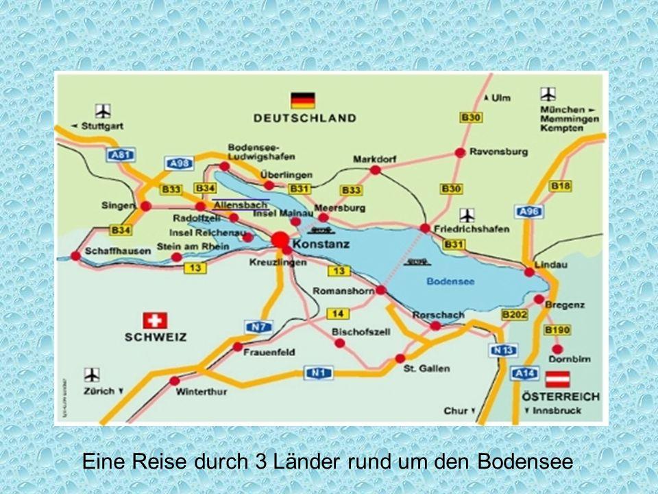 Eine Reise durch 3 Länder rund um den Bodensee