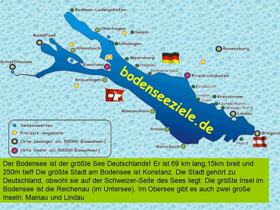 Der Bodensee ist der größte See Deutschlands