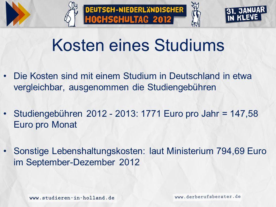 Kosten eines Studiums Die Kosten sind mit einem Studium in Deutschland in etwa vergleichbar, ausgenommen die Studiengebühren.