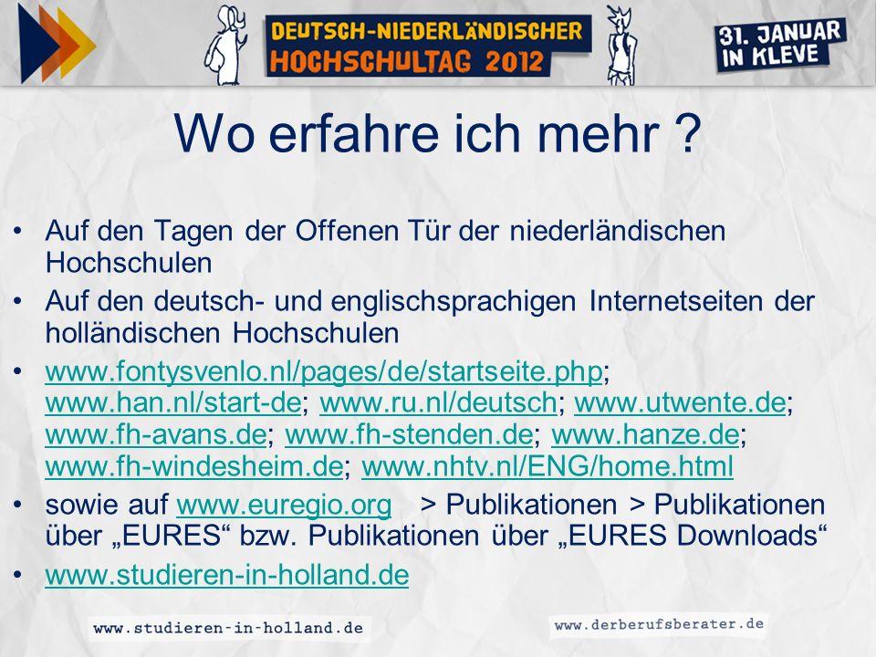 Wo erfahre ich mehr Auf den Tagen der Offenen Tür der niederländischen Hochschulen.