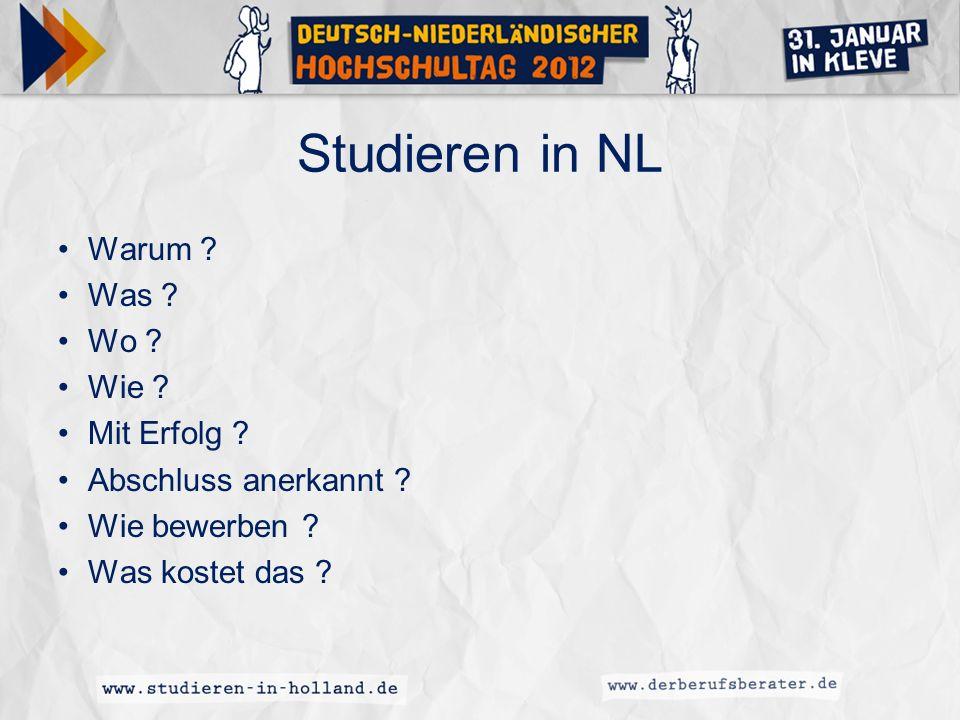 Studieren in NL Warum Was Wo Wie Mit Erfolg