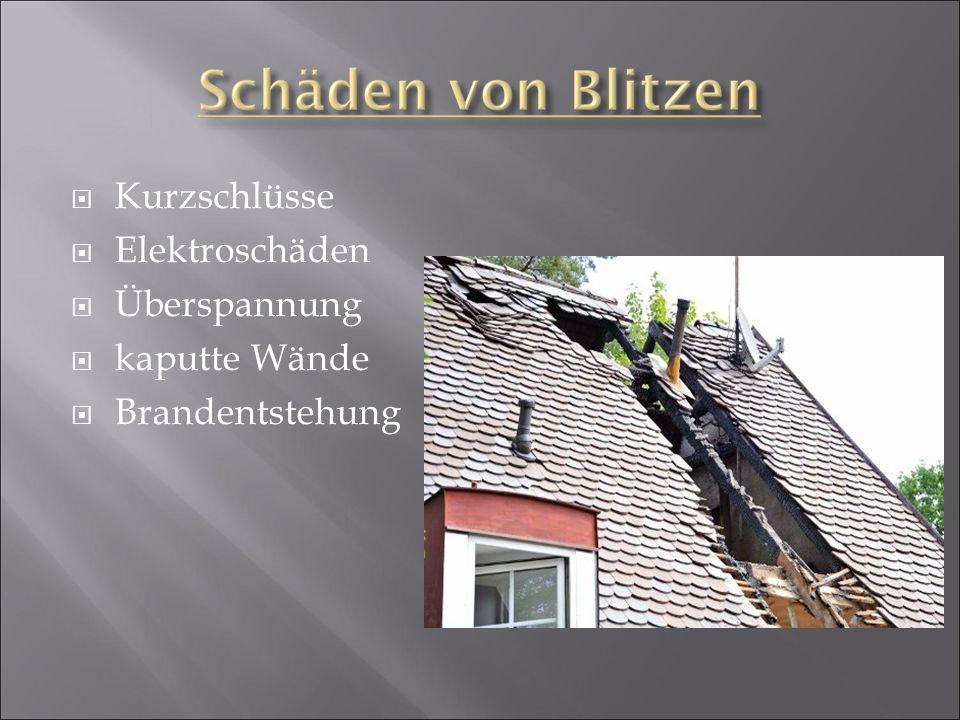 Kurzschlüsse Elektroschäden Überspannung kaputte Wände Brandentstehung