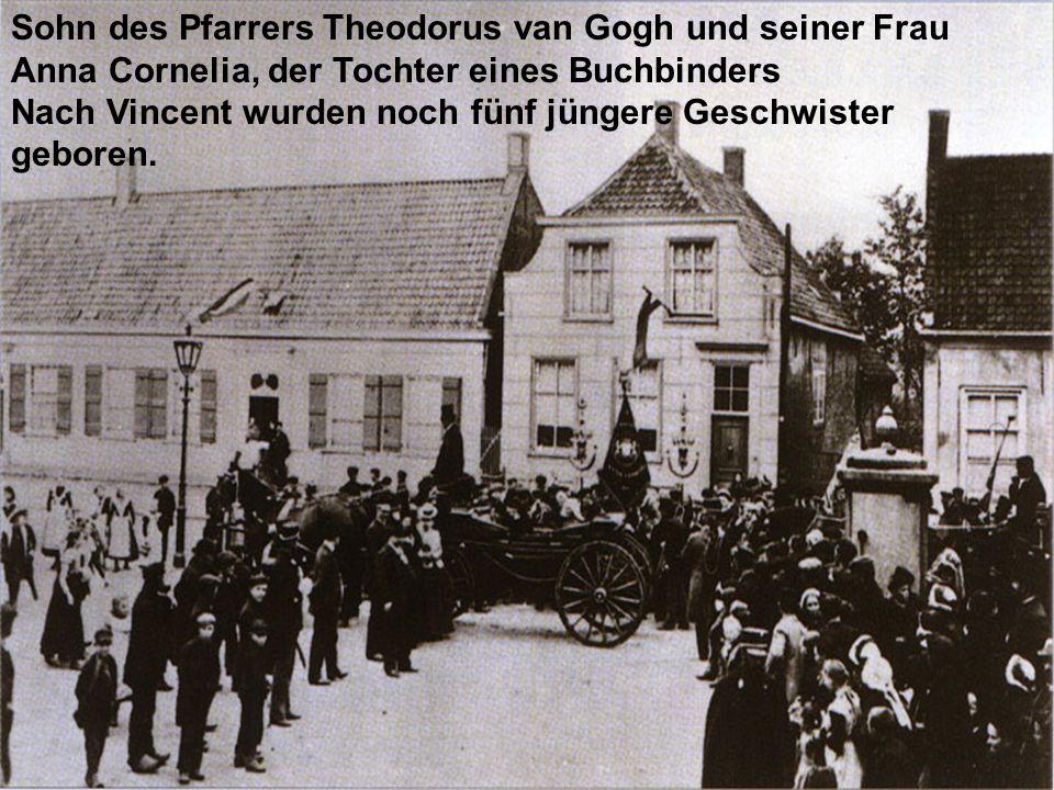 Sohn des Pfarrers Theodorus van Gogh und seiner Frau Anna Cornelia, der Tochter eines Buchbinders