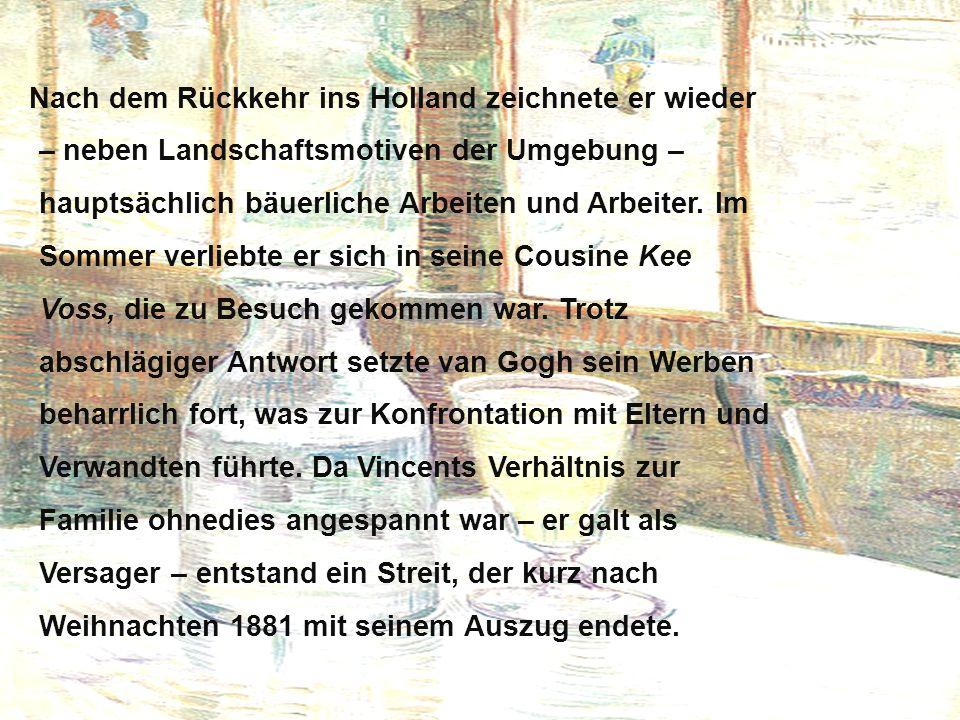 Nach dem Rückkehr ins Holland zeichnete er wieder – neben Landschaftsmotiven der Umgebung – hauptsächlich bäuerliche Arbeiten und Arbeiter.