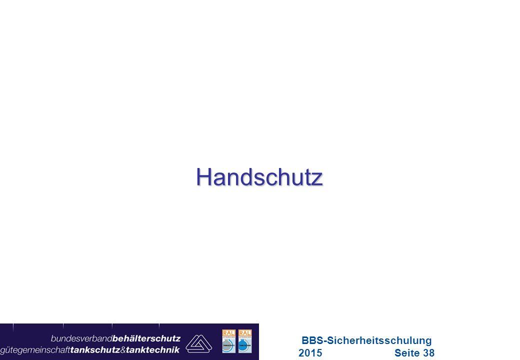 BBS-Sicherheitsschulung 2015 Seite 38