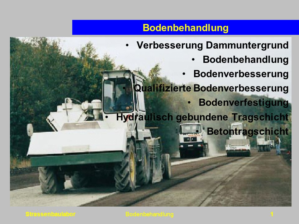 Verbesserung Dammuntergrund Bodenbehandlung Bodenverbesserung